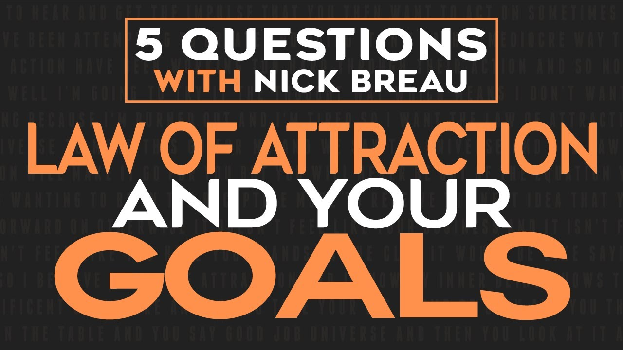 Goal Setting That Works Seamlessly With The Law Of Attraction