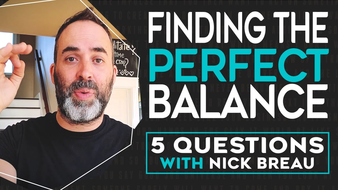 """Finding The Perfect Balance - Desires """"Focusing and letting go!"""""""