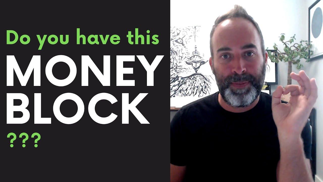 Money Block - Do I have one?